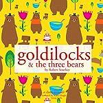 Goldilocks and the Three Bears | Robert Southey