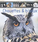 Chouettes &amp; hiboux