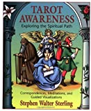 Tarot Awareness: Exploring the Spiritual Path (1567186769) by Stephen Sterling