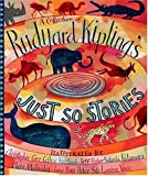 A Collection of Rudyard Kipling's Just So Stories (0763626295) by Rudyard Kipling