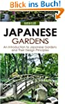 Japanese Gardens: An Introduction to...