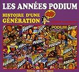 echange, troc Fabien Lecoeuvre - Les années Podium : Histoire d'une génération