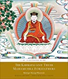 img - for The Karmapas and Their Mahamudra Forefathers: An Illustrated Guide book / textbook / text book