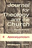 img - for Apocalypticism [Journal for Theology and the Church, vol. 6] book / textbook / text book