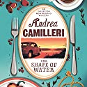 The Shape of Water: Inspector Montalbano, Book 1 Audiobook by Andrea Camilleri Narrated by Mark Meadows