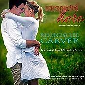 Unexpected Hero: Buttermilk Valley, Book 1 | Rhonda Lee Carver