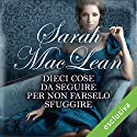 Dieci cose da seguire per non farselo sfuggire (Love by numbers 2) Audiobook by Sarah MacLean Narrated by Bianca Meda