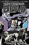 The Walking Dead Vol. 13: Too Far Gone