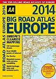 img - for Big Road Atlas Europe 2014 (AA Big Road Atlas Europe) book / textbook / text book