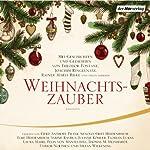 Weihnachtszauber   Joachim Ringelnatz,Theodor Fontane,Rainer Maria Rilke