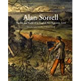 Alan Sorrell: The Life and Works of an English Neo-Romantic