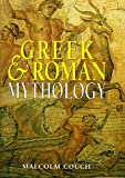 Greek & Roman Mythology (1567996574) by Couch, Malcolm