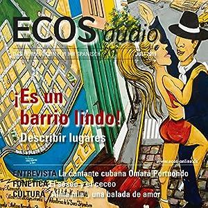 ECOS Audio - Describir lugares. 7/2011 Hörbuch