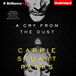 A Cry from the Dust | Carrie Stuart Parks