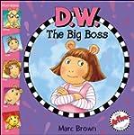 D.W. The Big Boss (Arthur Adventures...