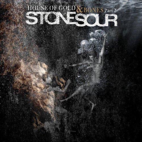 Stone Sour - House Of Gold & Bones Part 2 - Zortam Music