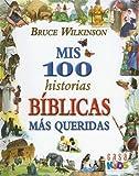 MIS 100 Historias Biblicas Mas Queridas (Spanish Edition)