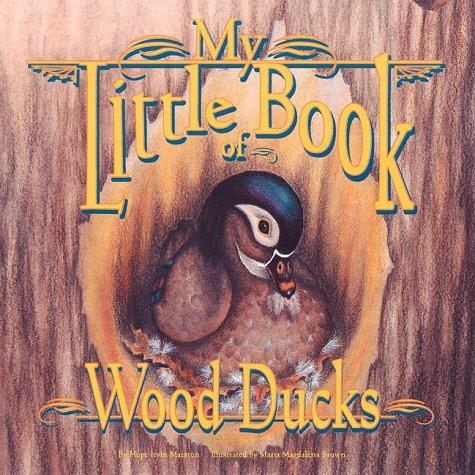 My Little Book of Wood Ducks