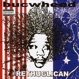 echange, troc Buckweed - The Rethuglican