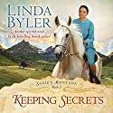 Keeping Secrets (       UNABRIDGED) by Linda Byler Narrated by Piper Goodeve