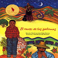 El Canto de las Palomas (       UNABRIDGED) by Juan Felipe Herrera Narrated by Juan Felipe Herrera