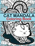img - for Cat Mandala Coloring Book: Cat Mandala Coloring Book fun for all Ages - Adults and Kids can Relax while coloring a combination of integrated Cats with Mandalas on full size large Coloring Pages book / textbook / text book