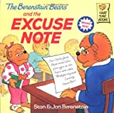 The Berenstain Bears and the Excuse Note (First Time Books(R))