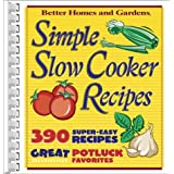 Simple Slow Cooker Recipes (Better Homes & Gardens Cooking) ~ Better Homes and Gardens