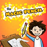 The Magic Pencil! (Pirate Ship and the Kraken): Gorgeous Illustrated Kids and Children Bedtime Story Picture Book for Ages 5-12 (Childrens Book: Tales of Imagination and Wonder)