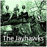 Tomorrow The Green Grass (Legacy Edition)by Jayhawks