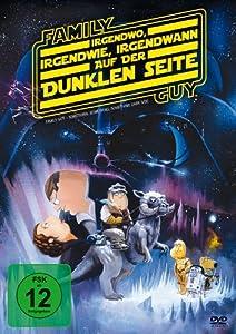 Family Guy: Irgendwo, irgendwie, irgendwann auf der dunklen Seite