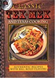 Classic Tex Mex and Texas Cooking