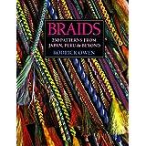 Braids: 250 Patterns from Japan, Peru, and Beyond ~ Rodrick Owen