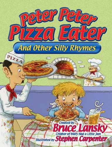 Peter Peter Pizza Eater, BRUCE LANSKY, STEPHEN CARPENTER