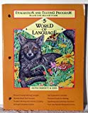 img - for World Of Language, Grade 5:Evaluation And Testing Program, Black-Line Master Form book / textbook / text book
