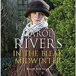In the Bleak Midwinter | Carol Rivers
