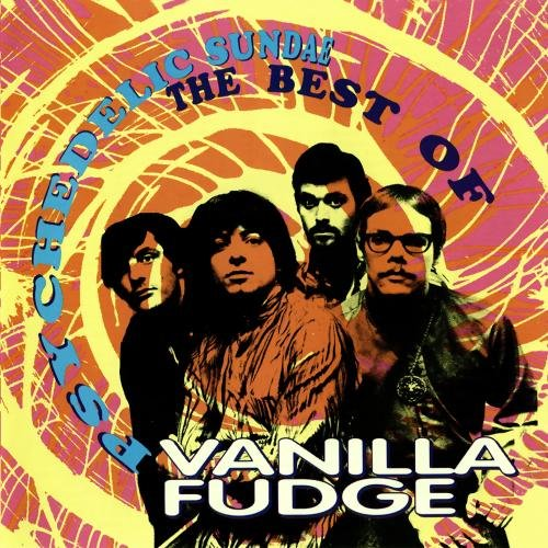 VANILLA FUDGE - Best of Vanilla Fudge - Zortam Music