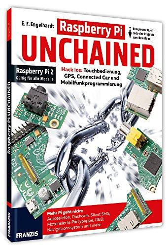 Raspberry-Pi-UNCHAINED-Autotelefon-Dashcam-OBD-II-GPS-Navigationssystem-Mobilfunkprogrmmierung-Connected-Car