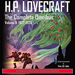 H.P. Lovecraft, The Complete Omnibus, Volume II: 1927-1935 Audiobook