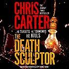 The Death Sculptor Hörbuch von Chris Carter Gesprochen von: Thomas Judd