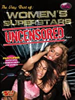 The Best of Women's Superstars Uncensored