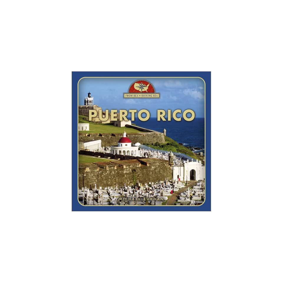 Puerto Rico (From Sea to Shining Sea, Second)