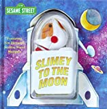 Slimey to the Moon Book & Finger Puppet (0679894063) by Walz, Richard