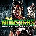 Real Monsters Vol. 2: Werewolves, Demons, Vampires and Sea Creatures Radio/TV von OH Krill Gesprochen von: Charles Thompsen