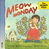 Meow Monday (Giggle Club) (0763608319) by Root, Phyllis