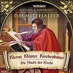 Klerus, Klöster, Kirchenbauer (Das Mittelalter) |  div.