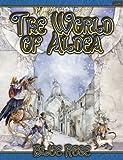 Blue Rose: The World Of Aldea Dawn Elliot