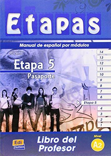 Etapa 5. Pasaporte - Libro del profesor: 1 (Etapas)