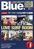 Blue. (ブルー) 2015年 2月号 Vol.51