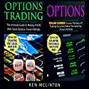 Options: Options Trading, Options Crash Course Audiobook by Ken McLinton Narrated by Dave Wright